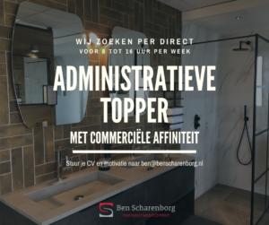 Ben Scharenborg Wooncomfort zoekt administratieve topper